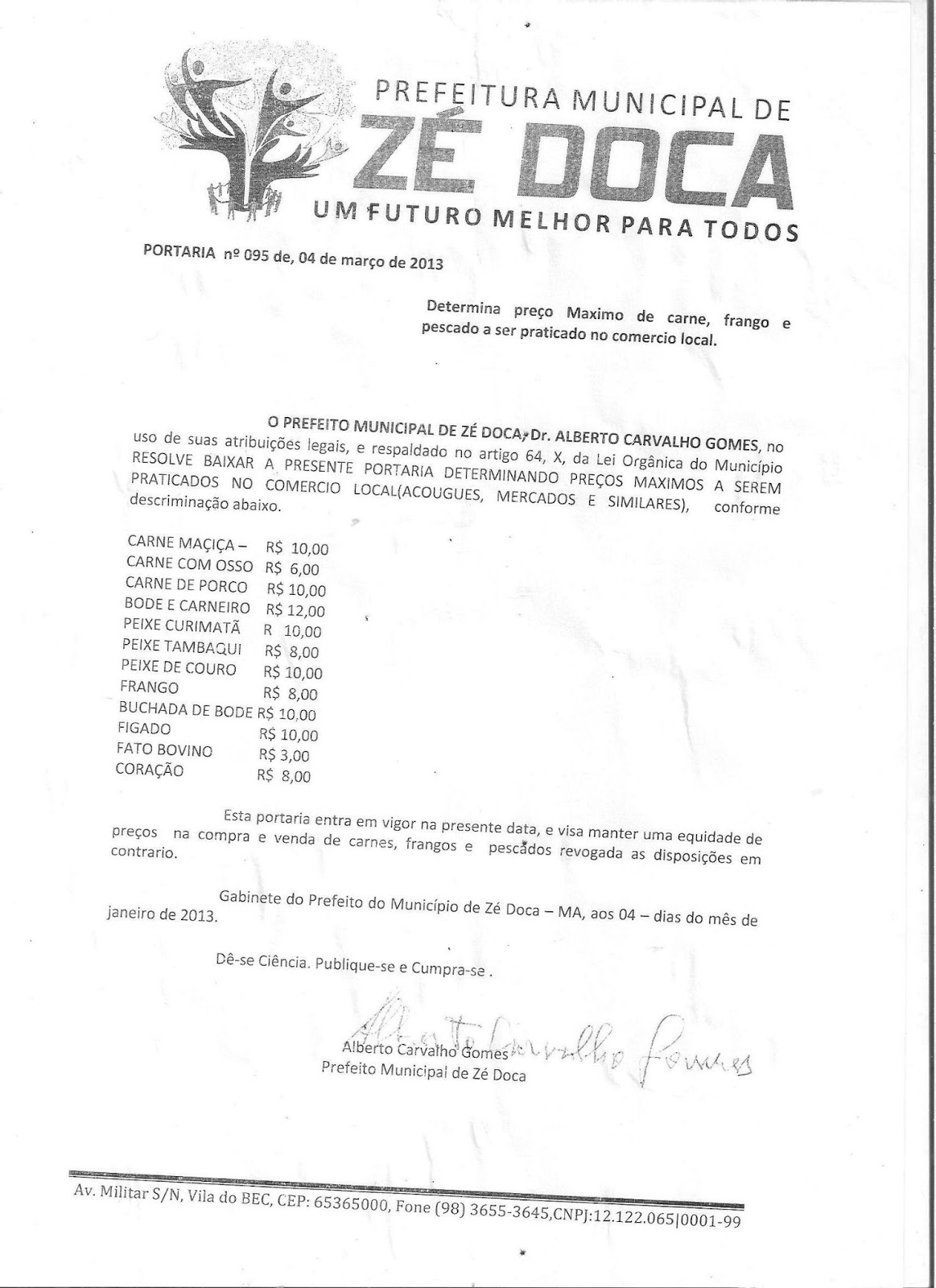 Determinação do prefeito de Zé Doca