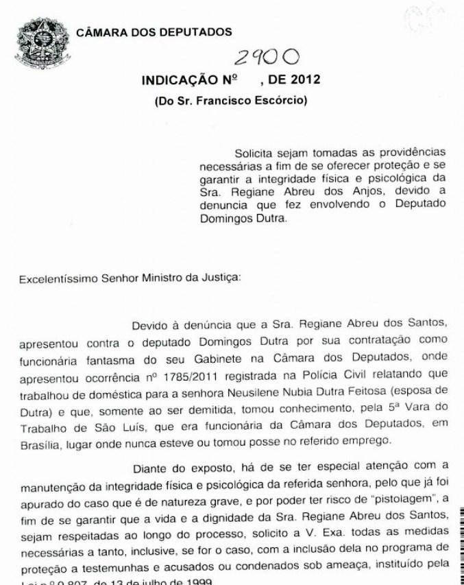Denúncia feita no ano passado pelo deputado federal Chiquinho Escórcio.