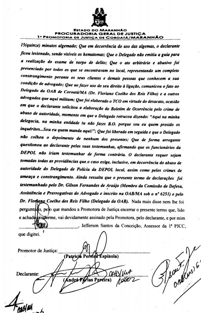 Declaração do advogado no Ministério Público.