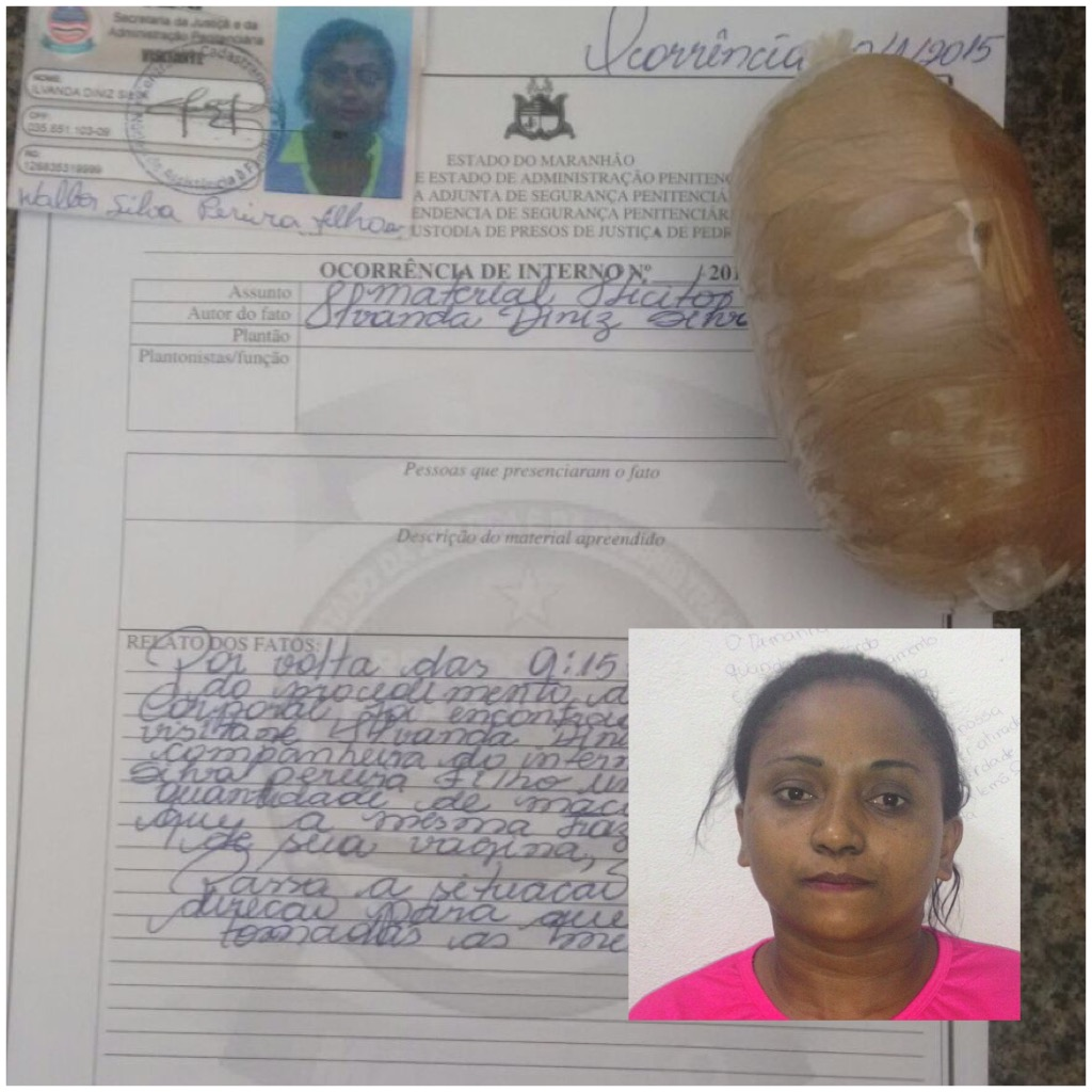 Mulher presa com droga na vagina, em Pedrinhas.