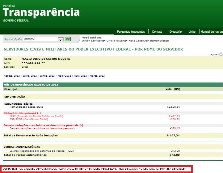 A PROVA Portal da Transparência do Governo Federal mostra que Flávio Dino recebe dos dois lados, durante todos os meses disponibilizados. Foto: Reprodução / Portal da Transparência