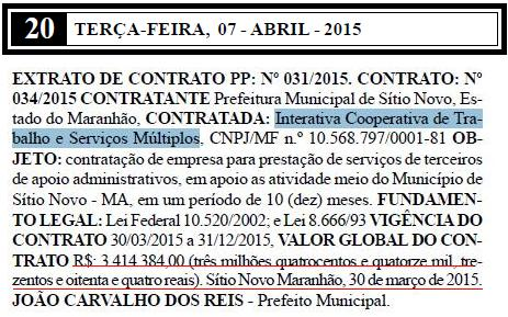 Em Sítio Novo, Iterativa 'abocanhou' mais de R$ 3 milhões