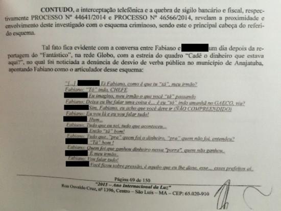 Fabiano Bezerra ameça falar tudo que sabe ao GAECO