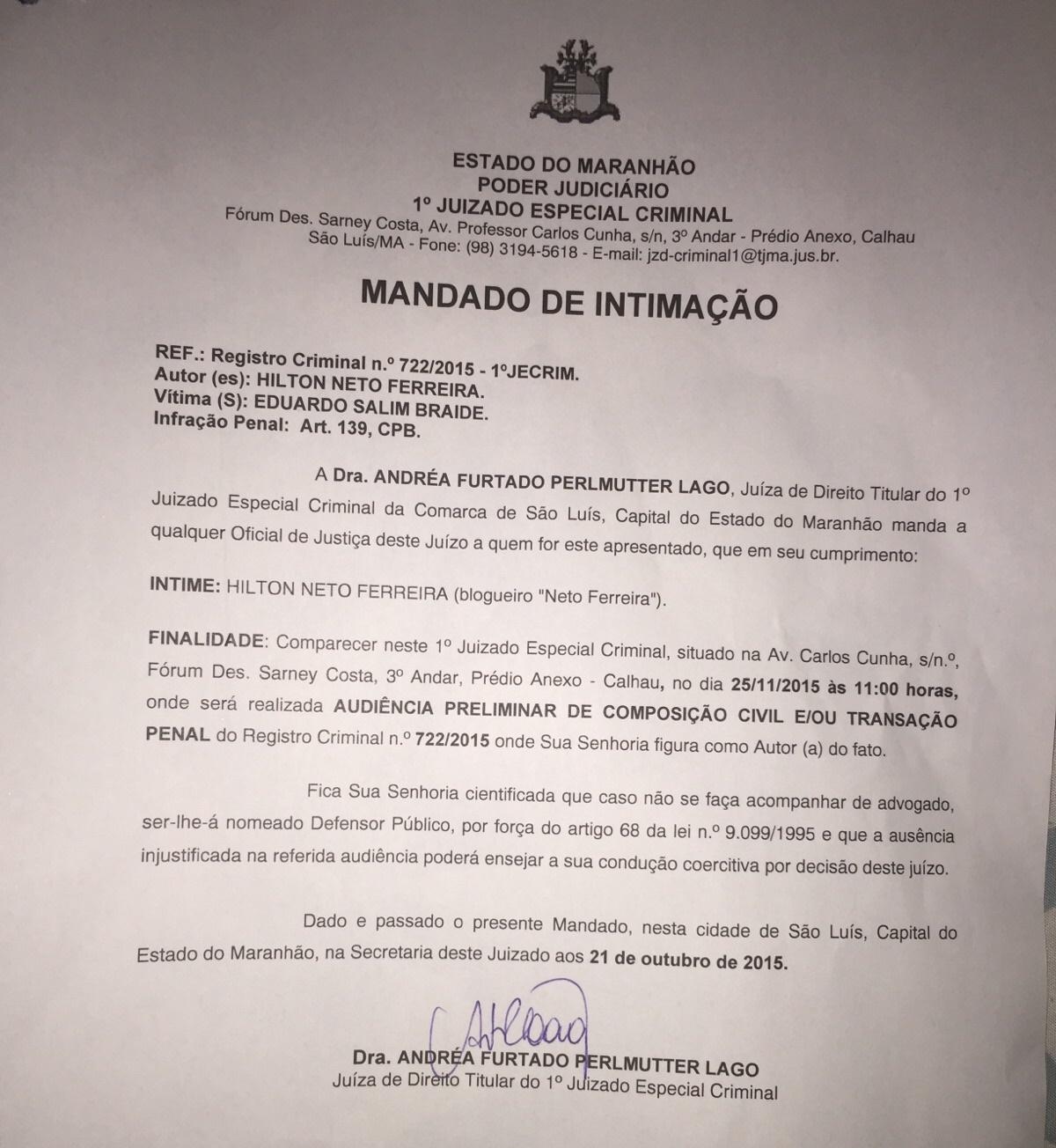 Processo Criminal contra o titular do Blog Neto Ferreira.