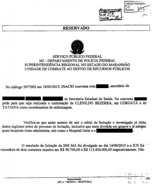 Áudios interceptados pela Polícia Federal mostram que empresário já tinha conhecimento até do hospital que seria gerenciado pelo grupo ICN.
