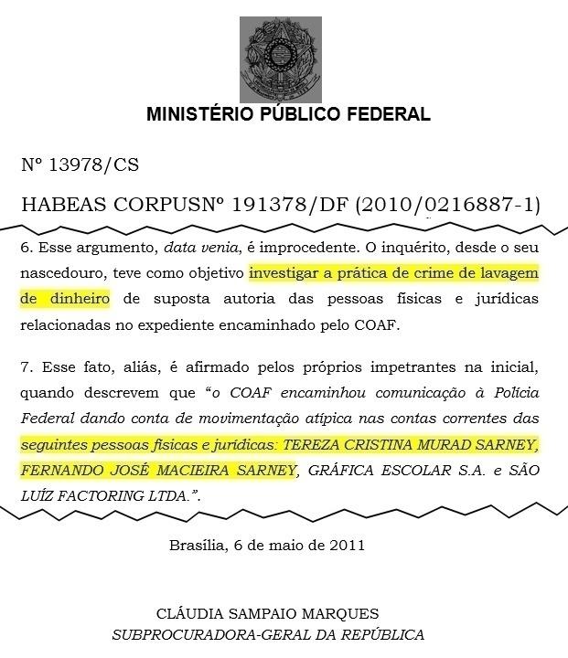 em-maio-de-2011-o-ministerio-publico-defendeu-no-stj-a-legalidade-das-provas-contra-fernando-sarney-a-questao-subiu-para-o-stf-em-dez