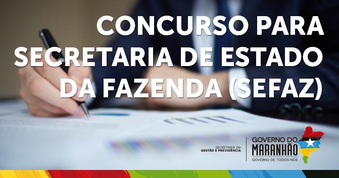 Foto 1_Divulgação_Segep_07072016 - Governo do Maranhão abre concurso com 50 vagas de nível superior para a Secretaria de Estado da Fazenda (Sefaz)
